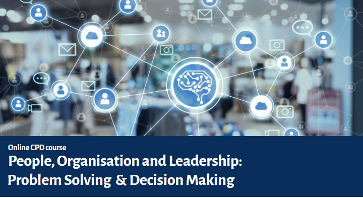 People, Organisation and Leadership - Problem Solving and Decision Making